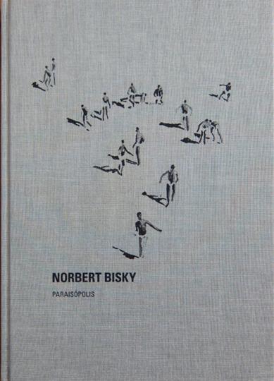 Norbert Bisky. Paraisópolis.