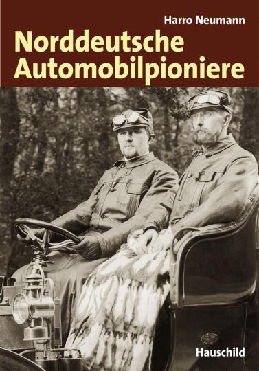Norddeutsche Automobilpioniere