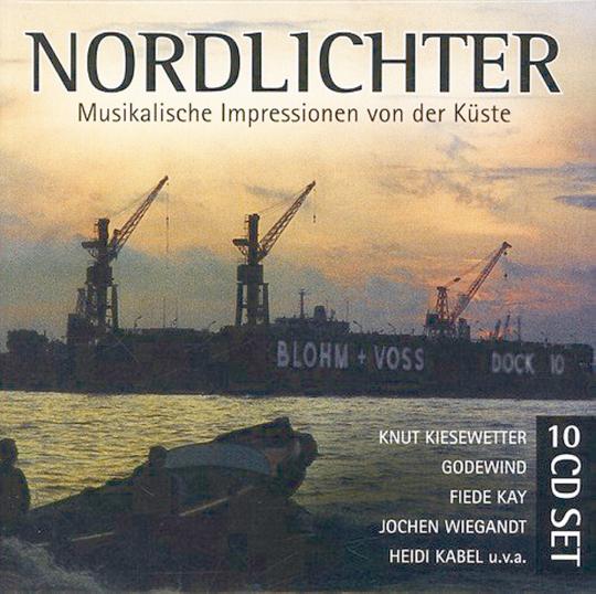 Nordlichter - Musikalische Impressionen von der Küste. 10 CDs.
