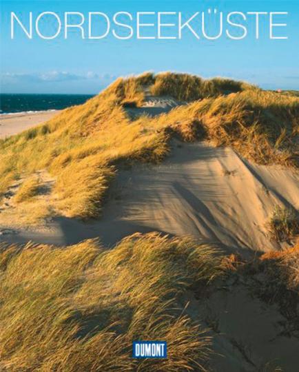 Nordseeküste. Natur, Kultur, Lebensart.