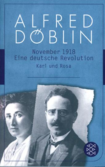 November 1918 - Eine deutsche Revolution - Karl und Rosa