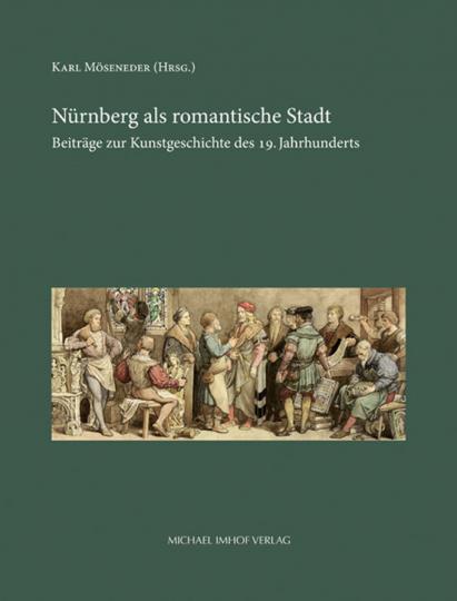 Nürnberg als romantische Stadt.