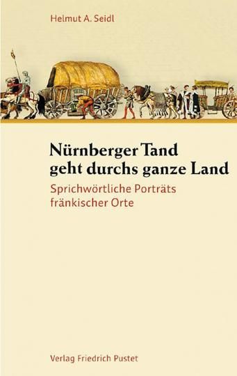 Nürnberger Tand geht durchs ganze Land.