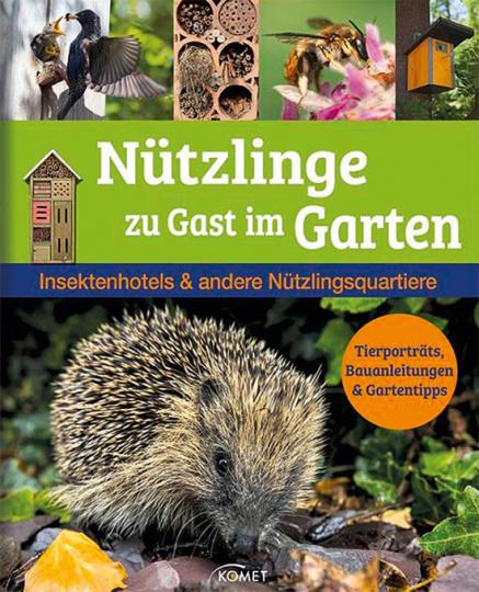 Nützlinge zu Gast im Garten. Insektenhotels & andere Nützlingsquartiere.
