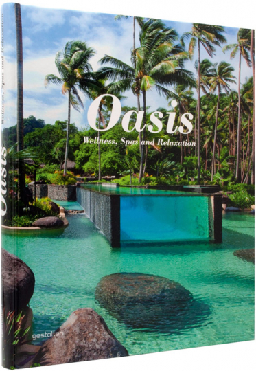 Oasis. Wellness, Spas and Relaxation.