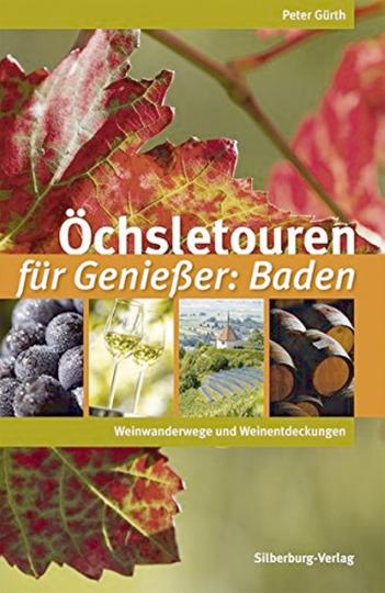 Öchsletouren für Genießer - Baden