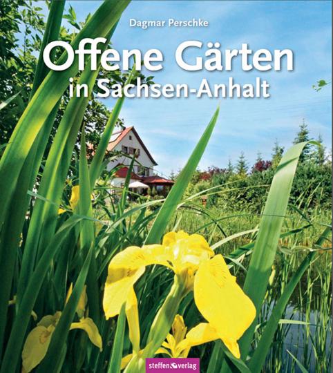 Offene Gärten in Sachsen-Anhalt.