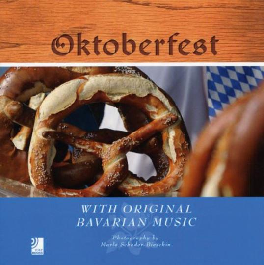 Oktoberfest. With original Bavarian Music. Fotobildband mit 4 Audio-CDs.