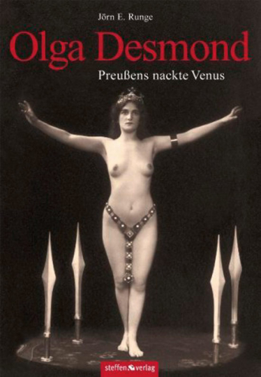 Olga Desmond. Preußens nackte Venus.