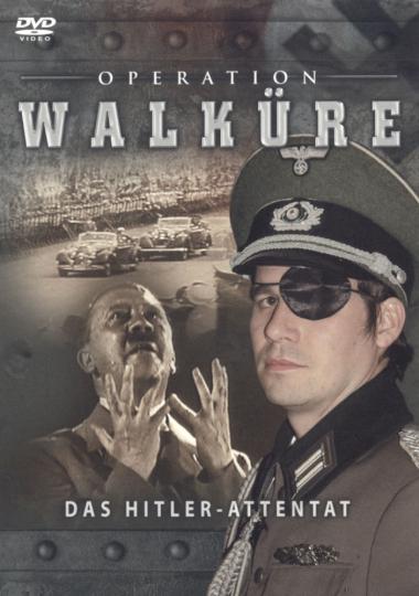 Operation Walküre. Das Hitler-Attentat. DVD.