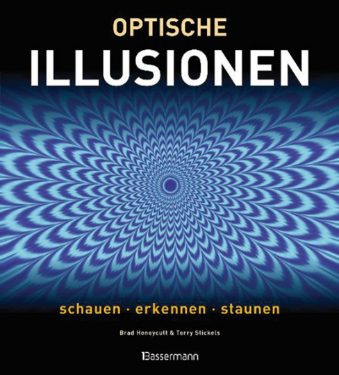 Optische Illusionen.Schauen, erkennen, staunen.