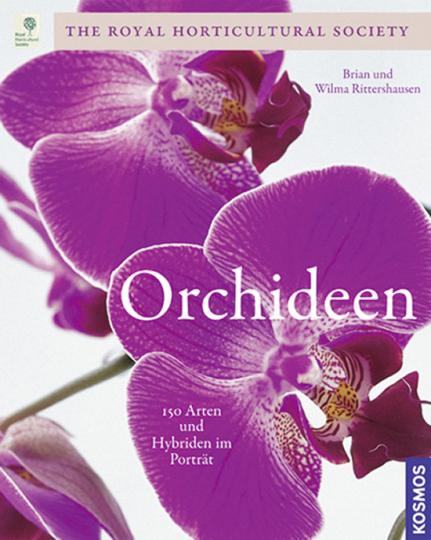 Orchideen. 150 Arten und Hybriden im Porträt.
