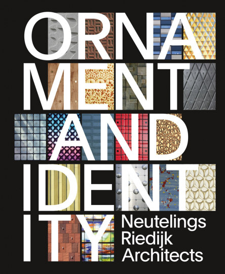 Ornament & Identity. Neuteling Riedijk Architects.