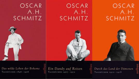 Oscar A.H. Schmitz. Die Tagebücher 1896 bis 1918. 3 Bände im Set.