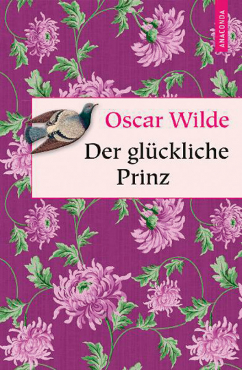 Oscar Wilde. Der glückliche Prinz. Märchen.