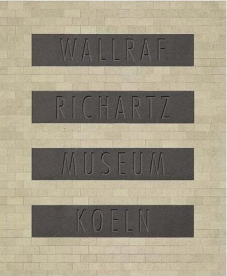 Oswald Mathias Ungers. Wallraf-Richartz-Museum Köln. Der Neubau.