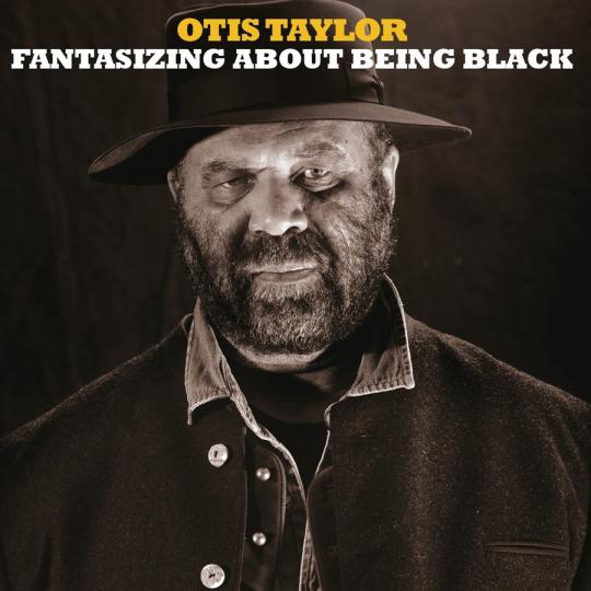 Otis Taylor. Fantasizing About Being Black. 2 Vinyl LPs.