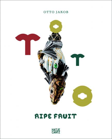Otto Jakob. Ripe Fruit.