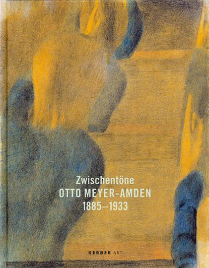 Otto Meyer-Amden. Zwischentöne.