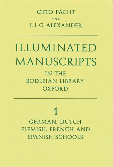 Otto Pächt. Illuminierte Handschriften aus der Bodleian Bibliothek.