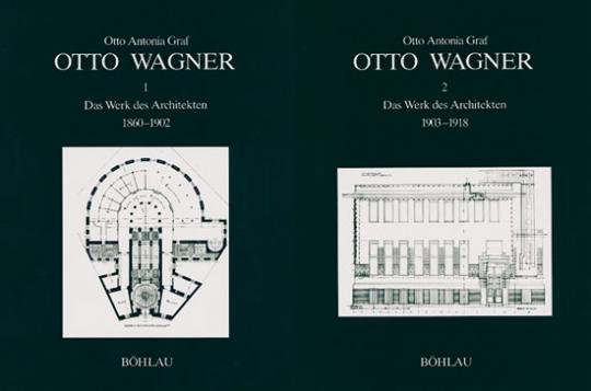Otto Wagner. Das Werk des Architekten 1860 - 1918. 2 Bände.