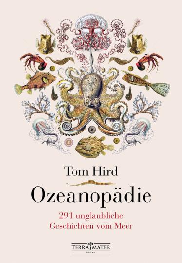Ozeanopädie. 291 unglaubliche Geschichten vom Meer.