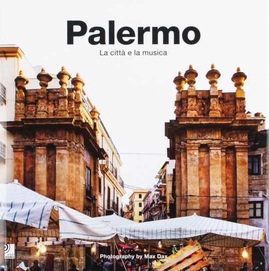 Palermo. La cittá e la musica.