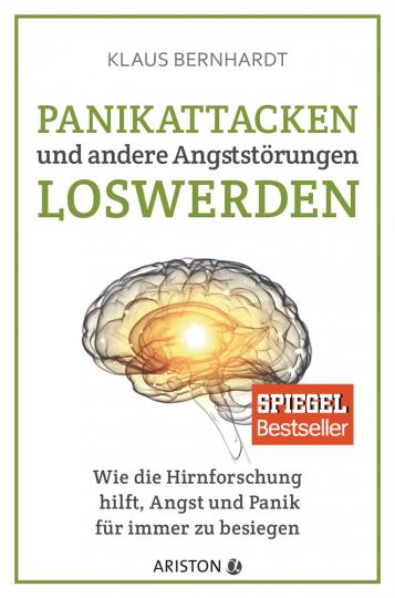 Panikattacken und andere Angststörungen loswerden. Wie die Hirnforschung hilft, Angst und Panik für immer zu besiegen.