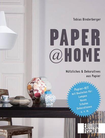 Paper@ Home Nützliches & Dekoratives aus Papier.