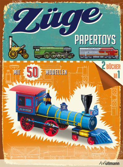 Papertoys: Züge. Mit 50 Modellen.