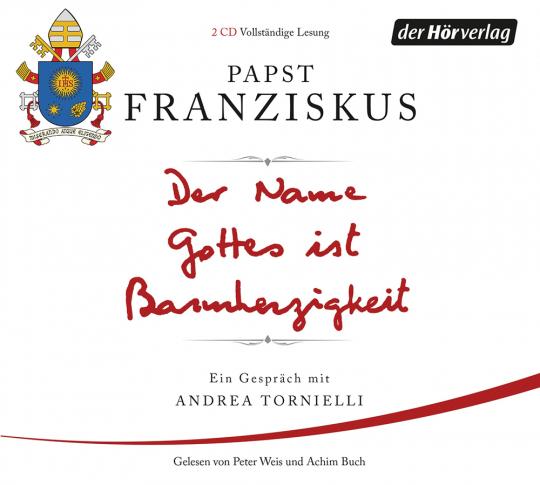 Papst Franziskus. Der Name Gottes ist Barmherzigkeit. Ein Gespräch mit Andrea Tornielli. 2 CDs.