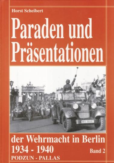 Paraden und Präsentationen der Wehrmacht in Berlin 1934-1940