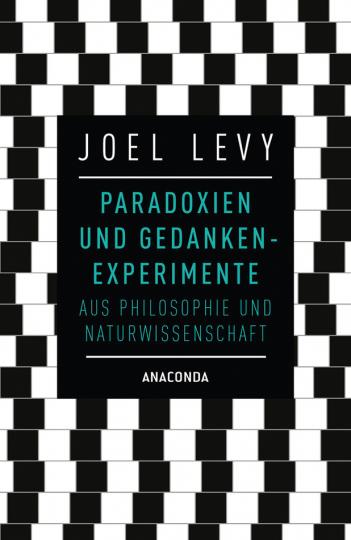 Paradoxien und Gedankenexperimente aus Philosophie und Naturwissenschaft.