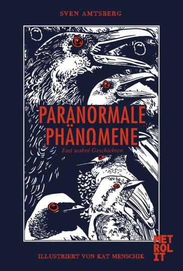 Paranormale Phänomene. Fast wahre Geschichten.
