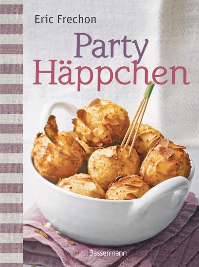 Partyhäppchen - Kleine Köstlichkeiten auf die Hand
