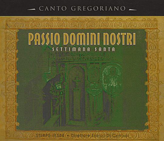 Passio Domini Nostri - Settimana Santa.