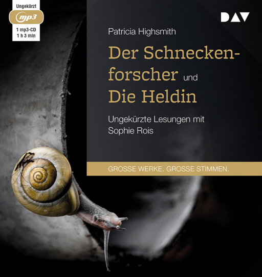 Patricia Highsmith. Der Schneckenforscher und Die Heldin. mp3-CD.