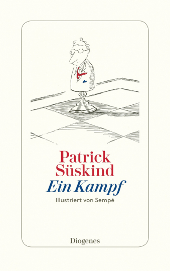 Patrick Süskind. Ein Kampf.