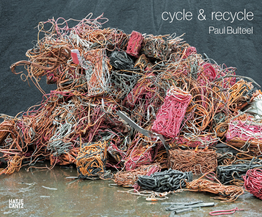 Paul Bulteel. Cycle & Recycle.