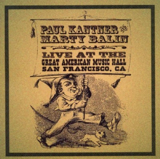 Paul Kantner & Marty Balin. Great American Music Hall. 2 CDs.
