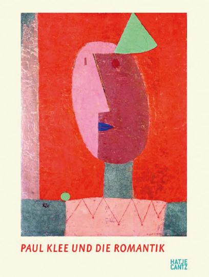 Paul Klee und die Romantik.