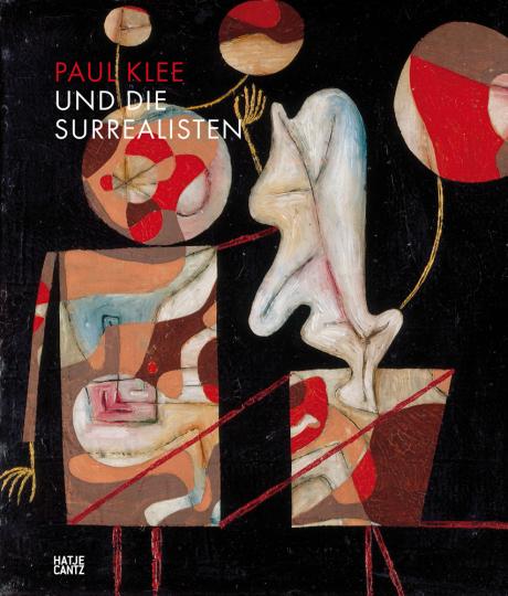 Paul Klee und die Surrealisten.