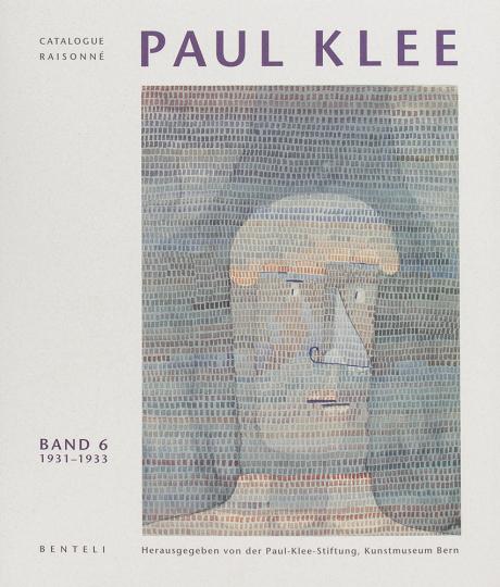 Paul Klee. Catalogue raisonné. Verzeichnis des gesamten Werkes, Bd. 6: 1931-1933. Reifezeit: Kunstakademie Düsseldorf. »Entartete Künstler«.