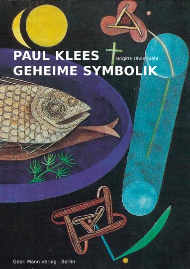 Paul Klees geheime Symbolik.