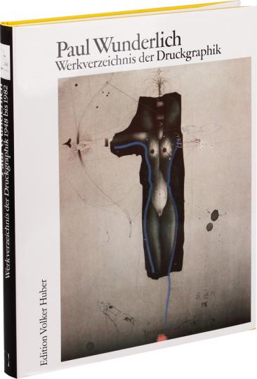 Paul Wunderlich. Werkverzeichnis der Druckgraphik 1948-1982.