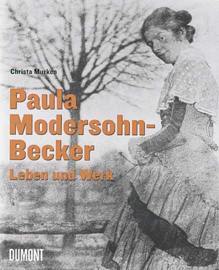 Paula Modersohn-Becker - Leben und Werk