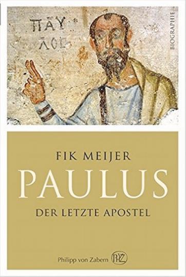 Paulus - Der letzte Apostel