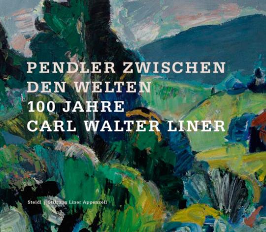 Pendler zwischen den Welten. 100 Jahre Carl Walter Liner.