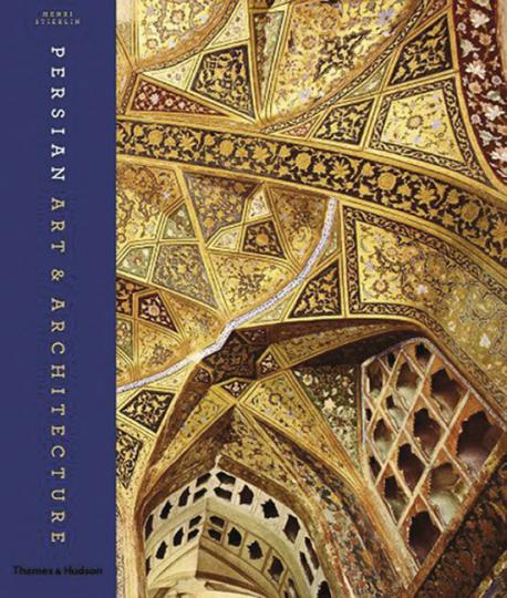 Persische Kunst und Architektur. Persian Art and Architecture.