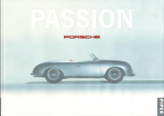 Perspektive Porsche, Passion Porsche. 2 Bände.